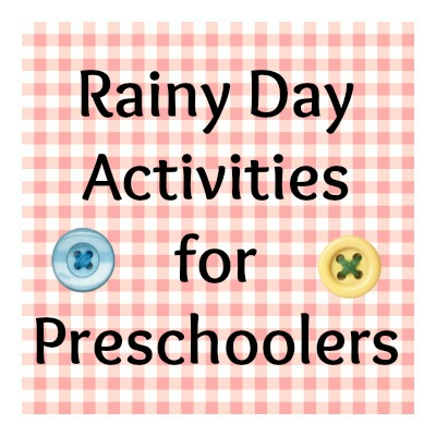 Rainy Day Activities for Preschoolers