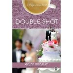 52 in 52 Review: Double Shot by Erynn Mangum