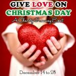 Give Love on Christmas Day – #Giveaway and Charity Info