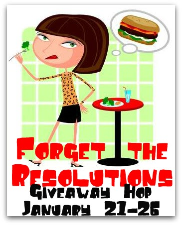 Forget the Resolutions #GIVEAWAY Hop!