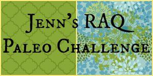 Jenn's RAQ Paleo Challenge Banner