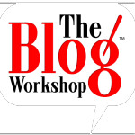 The Blog Workshop Online Conference – May 17-19, 2013