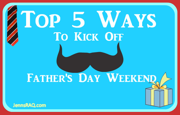 Top 5 Ways to Kick Off Father's Day #SeeSteelFirst