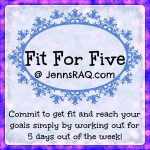 Fitness Challenge: Fit For Five Week 1
