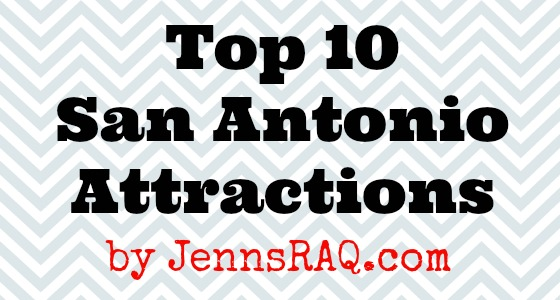 Top 10 San Antonio Attractions