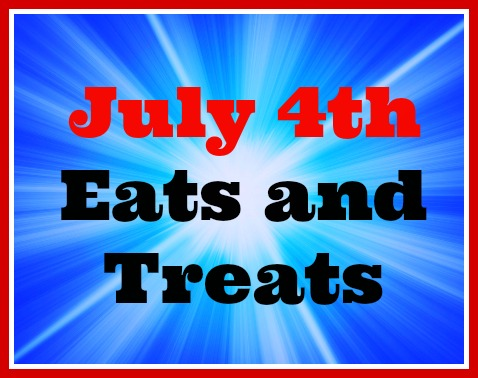 July 4th Eats and Treats