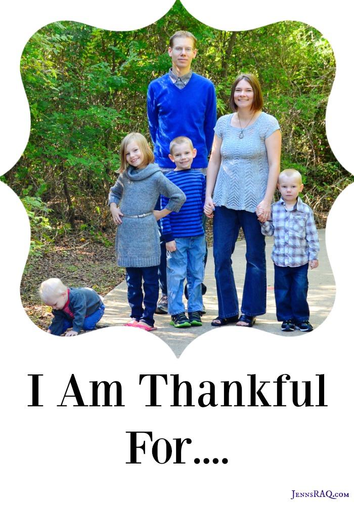 I am Thankful For - JennsRAQ.com