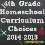4th Grade Homeschool Curriculum Choices 2014-2015
