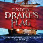 Under Drake's Flag Historical Audio Drama