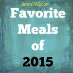 Favorite Meals of 2015 (January 1-9)