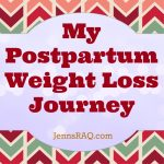 My Postpartum Weight Loss Journey