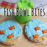 Fish Bowl Bites Recipe – Preschool Snack
