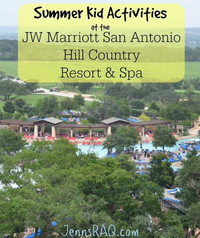 Summer Kid Activities at the JW Marriott San Antonio Hill Country Resort & Spa from JennsRAQ.com