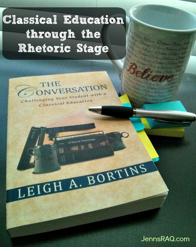Classical Education through the Rhetorical Stage with The Conversation by Leigh A Bortins as seen on JennsRAQ.com