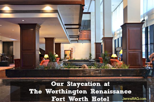 Our Staycation at The Worthington Renaissance Fort Worth Hotelas seen on JennsRAQ.com