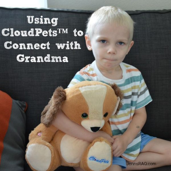 Using CloudPets™ to Connect with Grandma