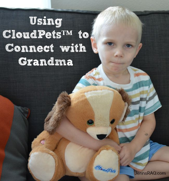 Using CloudPets™ to Connect with Grandma #CloudPetsForever #Ad