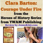 Clara Barton: Courage Under Fire Review