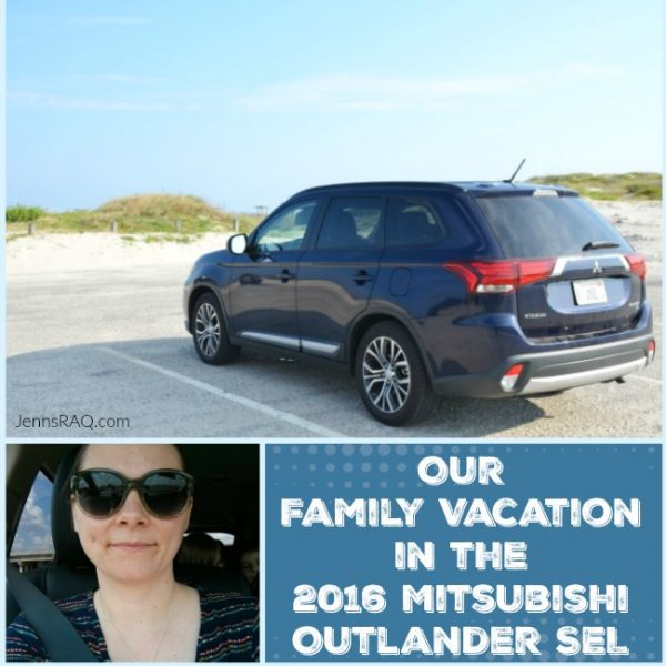 Our Family Vacation in the 2016 Mitsubishi Outlander SEL