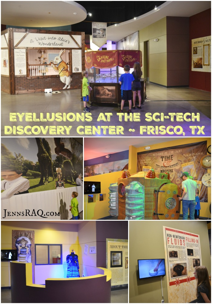 Eyellusions at the Sci-Tech Discovery Center in Frisco TX as seen on JennsRAQ.com