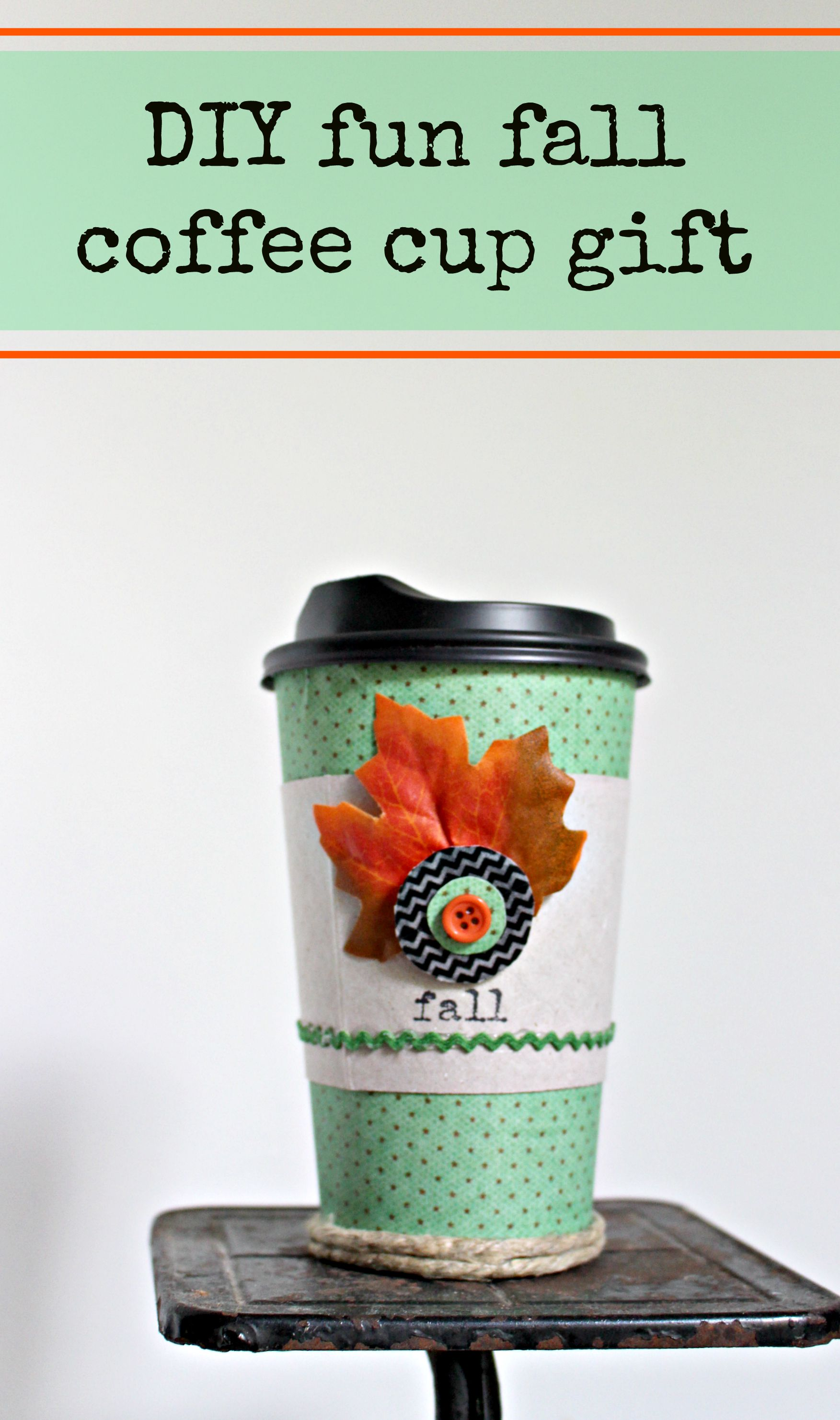Fall Coffe Cup Gift Pinnable