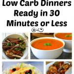Low Carb Dinners in Less than 30 Minutes