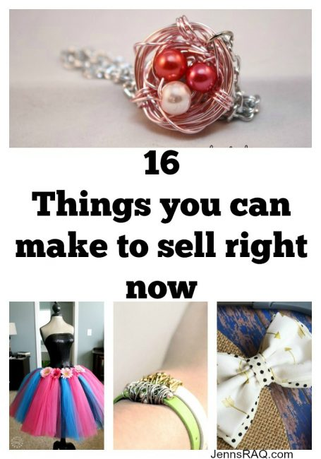16 things you can make to sell right now jenn 39 s raq for Items to make and sell from home