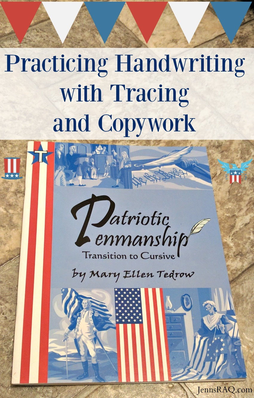 Practicing Handwriting with Tracing and Copywork with Patriotic Penmanship by Laurelwood Books