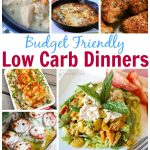 Budget Friendly Low Carb Dinners