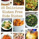 25 Delicious Gluten Free Side Dishes