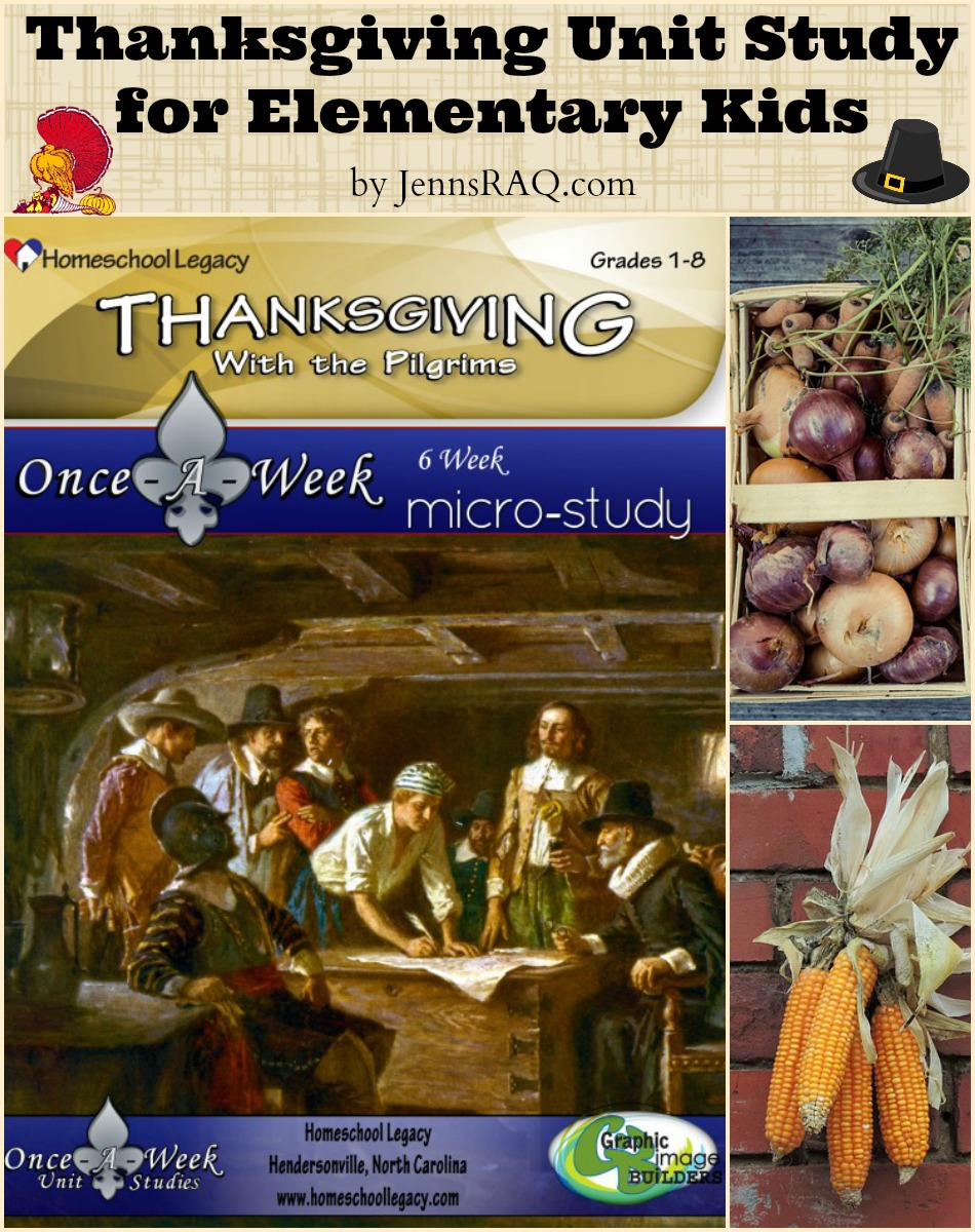 Thanksgiving with the Pilgrims Once-A-Week Micro-Study from Homeschool Legacy as seen on JennsRAQ