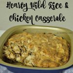 Hearty Wild Rice & Chicken Casserole (GIVEAWAY)