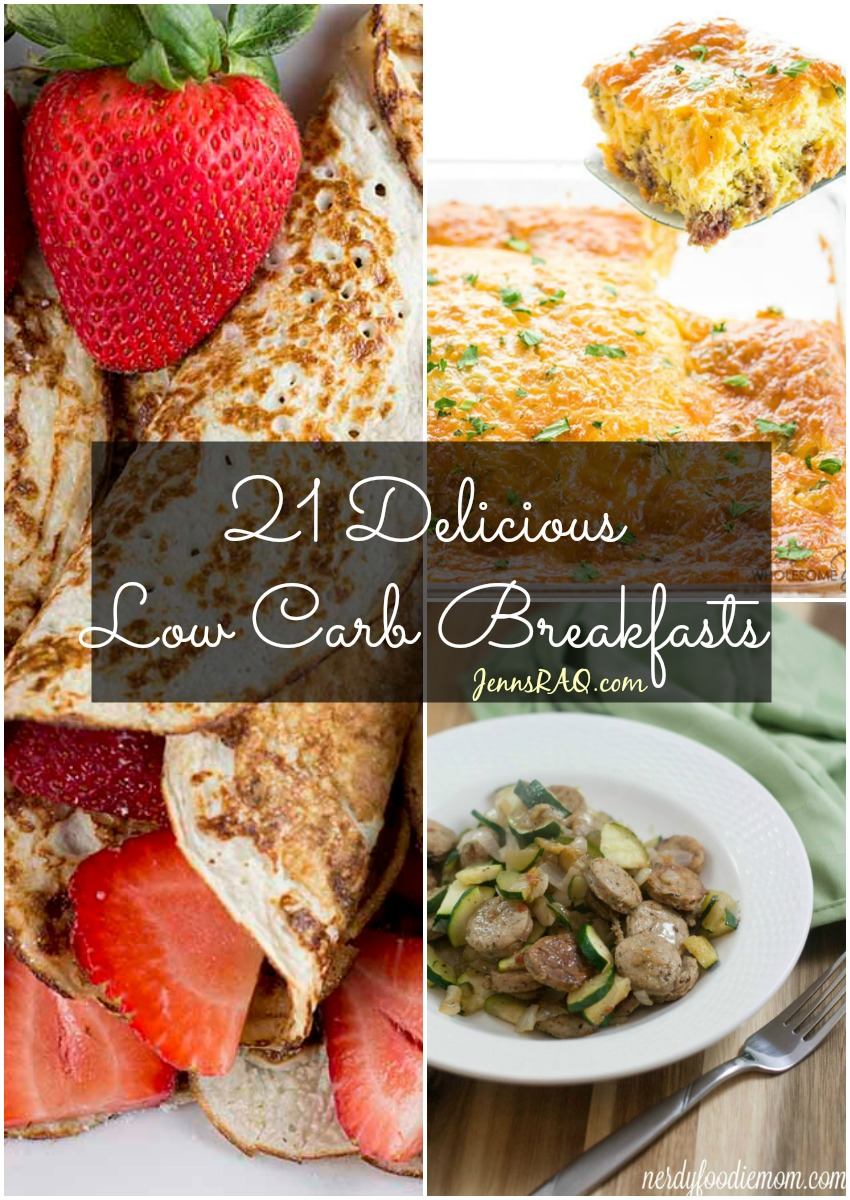 21 Delicious Low Carb Breakfasts as seen on JennsRAQ.com