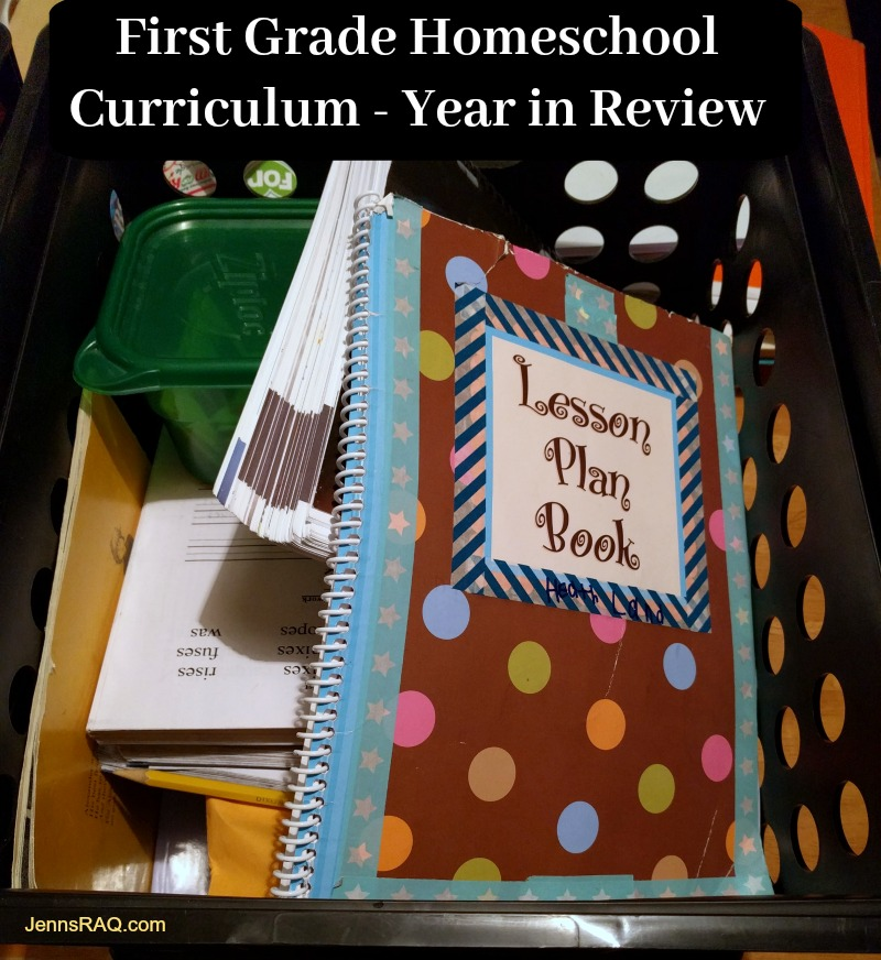 First Grade Homeschool Curriculum - Year in Review