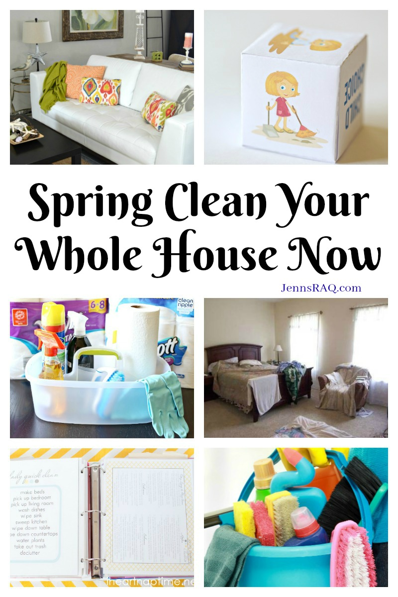 Spring Clean Your Whole House Now as seen on JennsRAQ.com