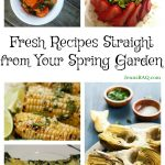 Fresh Recipes Straight from Your Spring Garden