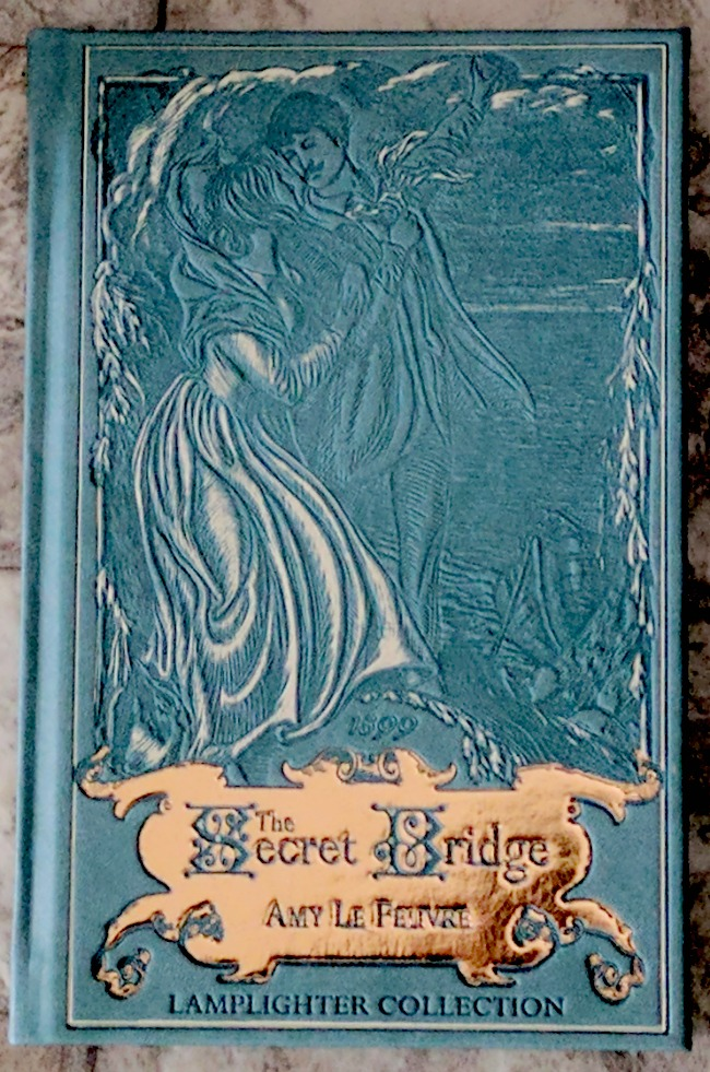 The Secret Bridge by Amy Le Feuvre from Laplighter Publishing