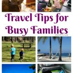 Travel Tips for Busy Families