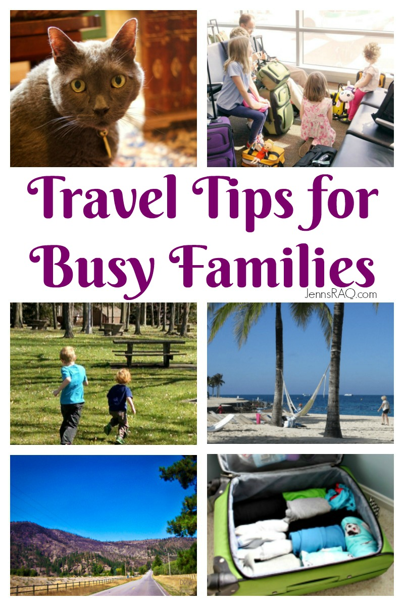 Travel Tips for Busy Families as seen on JennsRAQ.com