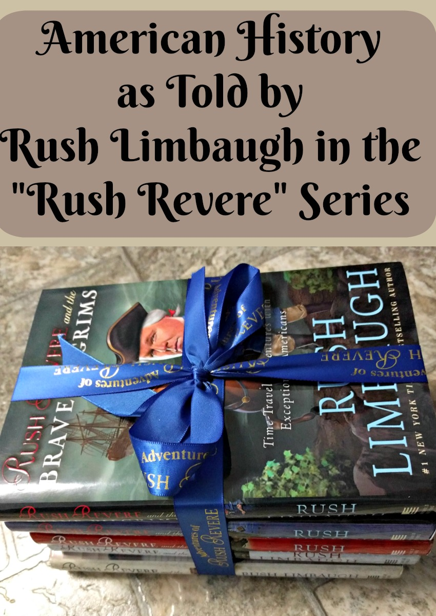 American History as Told by Rush Limbaugh in the Rush Revere Series