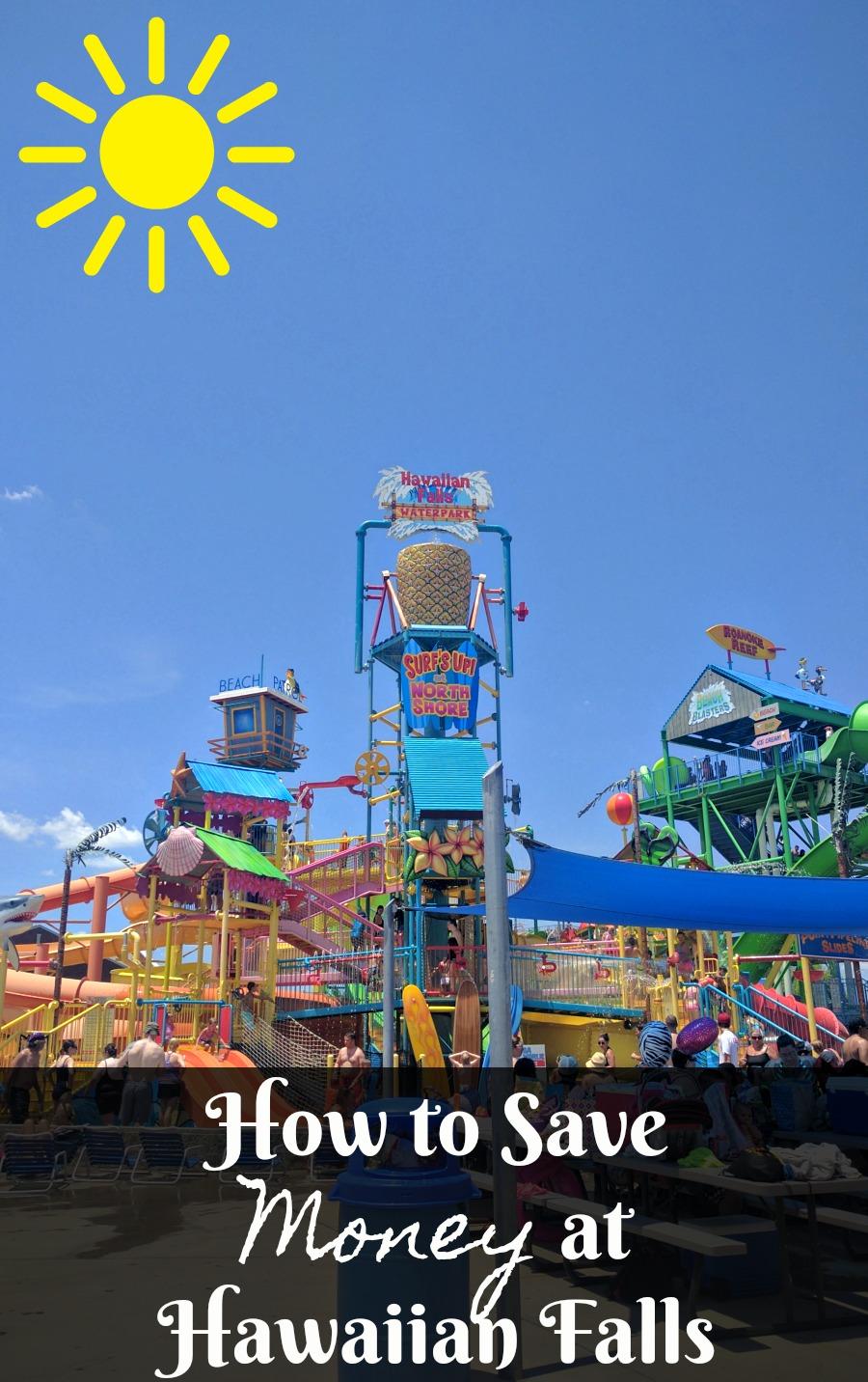 How to Save Money at Hawaiian Falls