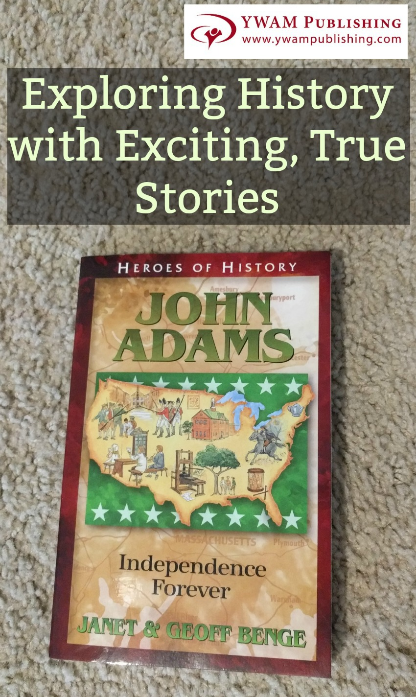 YWAM Publishing Heroes of History- John Adams Review