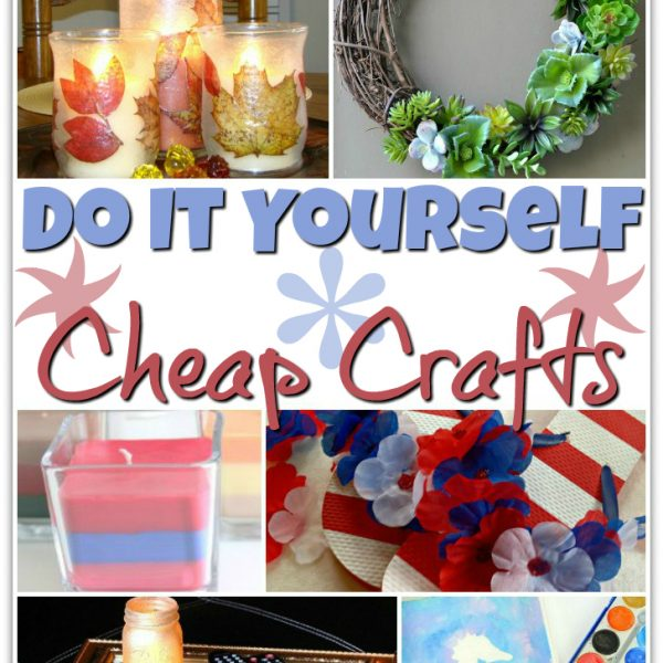 15 DIY Cheap Crafts
