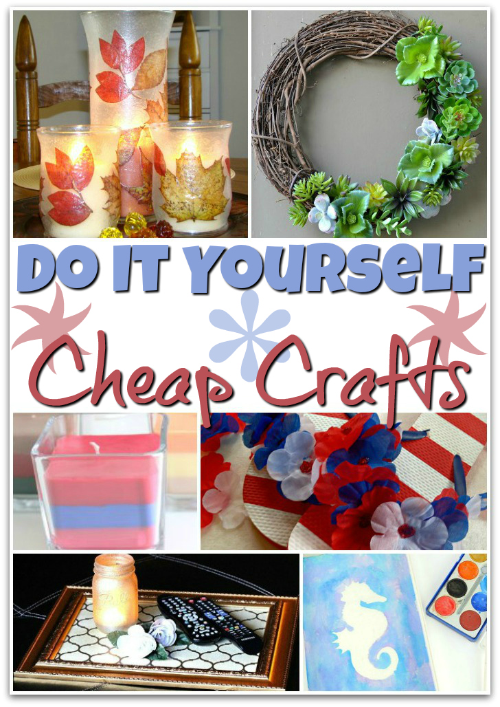 15 DIY Cheap Crafts