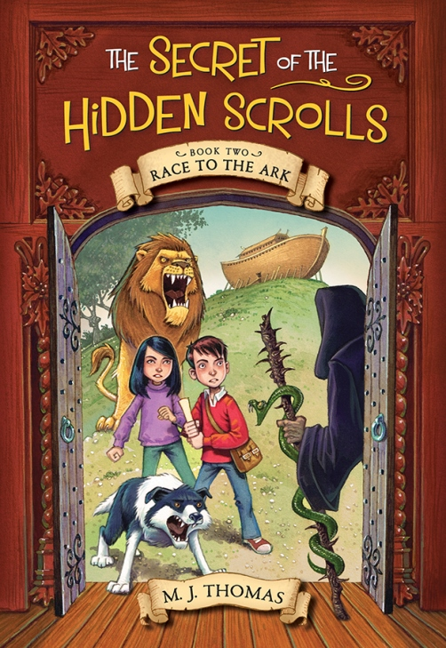 The Secret of the Hidden Scrolls Book Two Race to the Ark