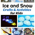 Ice and Snow Crafts and Activities for Kids