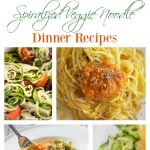 The BEST Spiralized Veggie Noodle Dinner Recipes