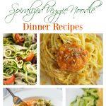 The BEST Spiralized Veggie Noodle Dinner Recipes