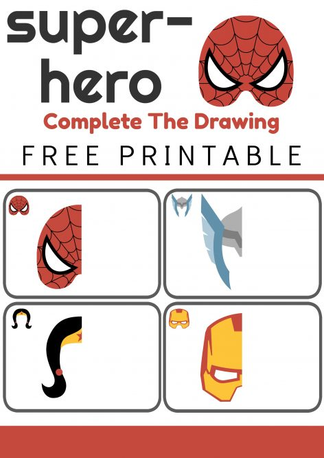 Complete the Drawing Super Heroes Printable