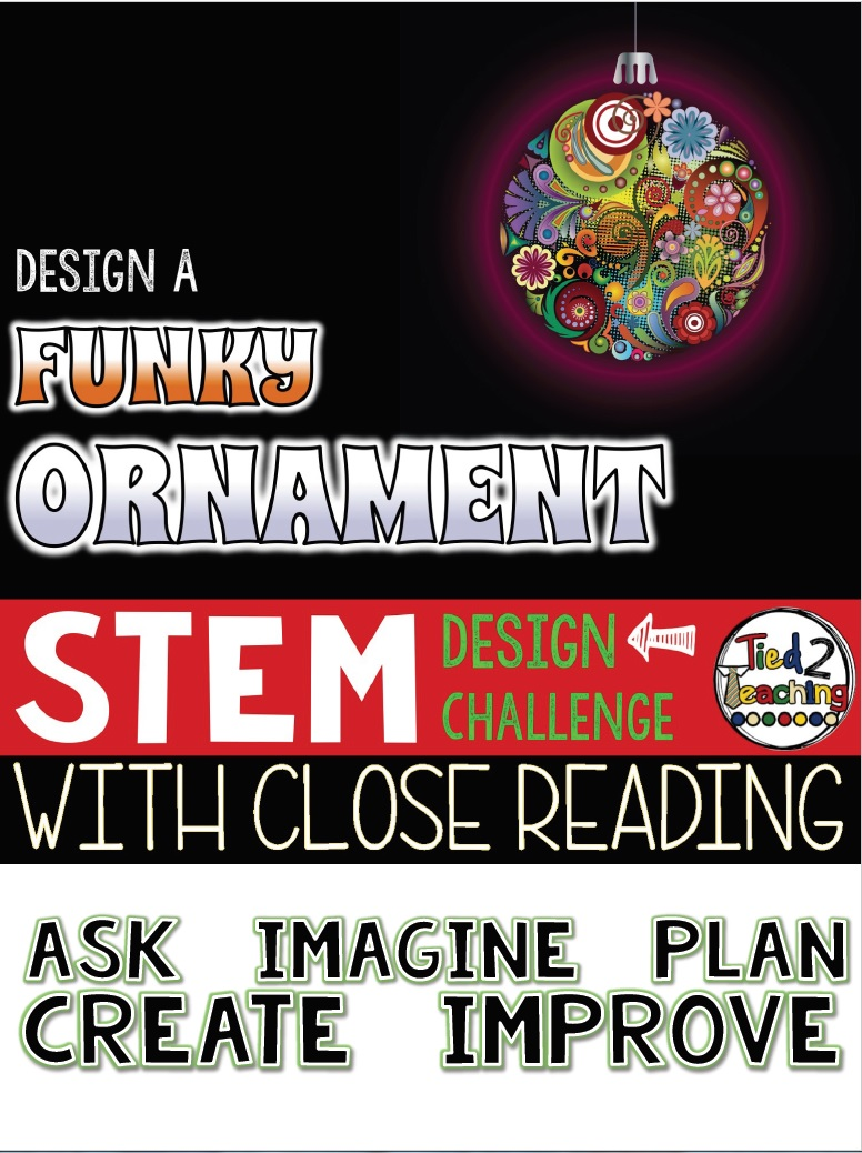 Tied 2 Teaching STEM Design Challenge - Design a Funky Ornament
